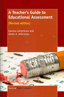 A Teacher s Guide to Educational Assessment