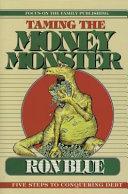 Taming the Money Monster