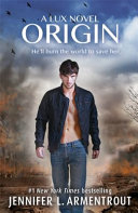 Origin (Lux - Book Four) by Jennifer L. Armentrout