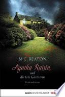 Agatha Raisin und die tote G  rtnerin