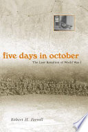 Five Days in October 1918 In The Argonne Forest Between German Forces