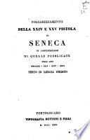 Volgarizzamento della ventiquattresima e venticinquesima pistola di Seneca