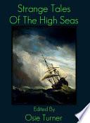 Strange Tales of the High Seas