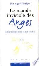 Le monde invisible des anges et leur mission dans le plan de Dieu