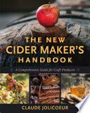 The New Cider Maker s Handbook