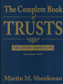The Complete Book of Trusts  Prof  Edition