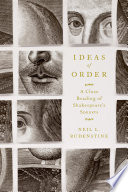Ideas of order : a close reading of Shakespeare's sonnets / Neil L. Rudenstine.