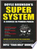 Doyle Brunson s Super System