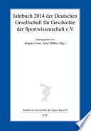 Jahrbuch 2014 der Deutschen Gesellschaft für Geschichte der Sportwissenschaft e.V.