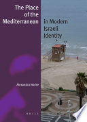 The Place of the Mediterranean in Modern Israeli Identity