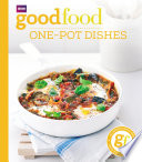 Good Food  One pot dishes