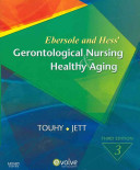 Ebersole   Hess  Gerontological Nursing   Healthy Aging  With Access Code