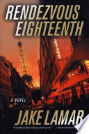 Rendezvous Eighteenth : crime fiction. ricky jenks gave up life in...