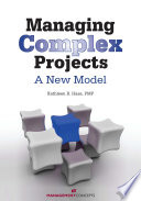 Managing Complex Projects : economy, we must find ways to dramatically...