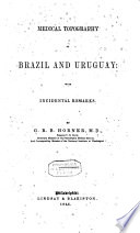 Medical Topography of Brazil and Uruguay
