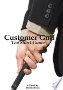 Customer Golf   The Short Game