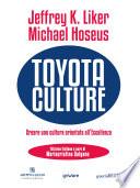 toyota culture creare una cultura orientata all eccellenza