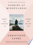 Looking at Mindfulness