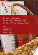 Feminist Judgments of Aotearoa New Zealand Might Read If They Were Written