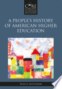 A People   s History of American Higher Education Book PDF