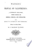 Watson s Manual of Calisthenics