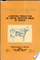 Livestock Production in Tsetse Affected Areas of Africa