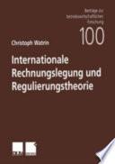 Internationale Rechnungslegung Und Regulierungstheorie