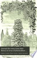 Journal des roses  rosa inter flores  et revue d arboriculture ornementale