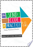 The SEND Code of Practice 0 25 Years