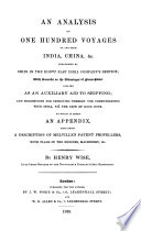 An Analysis of One Hundred Voyages to and from India  China   c
