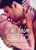Book J'ai faim de toi – 3 romances sexy