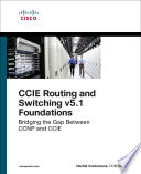 CCIE Routing and Switching v5 1 Foundations
