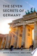 Ebook The Seven Secrets of Germany Epub David B. Audretsch,Erik E. Lehmann Apps Read Mobile