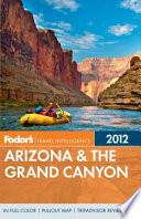 Fodor s Arizona and the Grand Canyon 2012