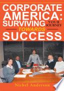 download ebook corporate america: surviving your journey towards success pdf epub
