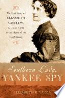 Southern Lady  Yankee Spy