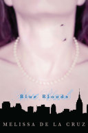 Blue Bloods by Melissa de la Cruz