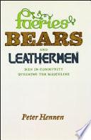 Faeries  Bears  and Leathermen