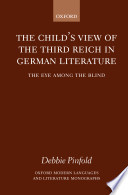 The Child s View of the Third Reich in German Literature