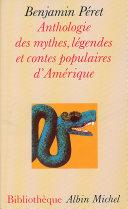 Anthologie des mythes, légendes et contes populaires d'Amérique