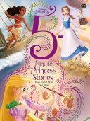 5-Minute Princess Stories *Kisah-kisah 5 Menit Putri Disney Book