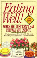 Eating Well When You Just Can T Eat The Way You Used To