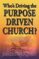 Who s Driving the Purpose Driven Church