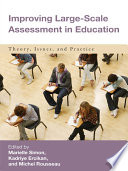 Improving Large Scale Assessment In Education