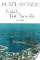 Noela   That Man in Rio