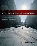 Following Jesus  the Servant King