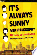 It s Always Sunny and Philosophy
