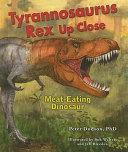 Tyrannosaurus Rex Up Close