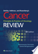 DeVita  Hellman  and Rosenberg s Cancer  Principles and Practice of Oncology  Review