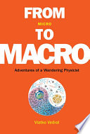 From Micro To Macro  Adventures Of A Wandering Physicist